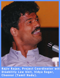 Picture of Rajiv, Project Coordinator, Disability Law Unit, based in Tamil Nadu